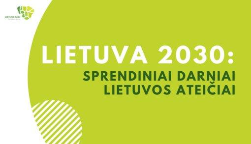 """Molėtų krašto ateitis Lietuvos teritorijos bendrajame plane """"Lietuva 2030"""""""