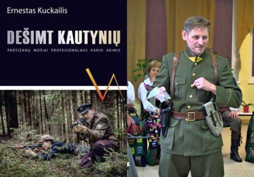 """Šilavote pristatyta Ernesto Kuckailio knyga """"Dešimt kautynių"""""""