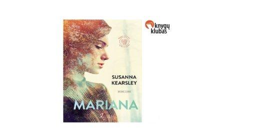 """S. Kearsley knyga """"Mariana"""""""