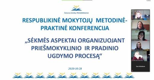 """Respublikinė metodinė – praktinė mokytojų konferencija """"Sėkmės aspektai organizuojant priešmokyklinio ir pradinio ugdymo procesą"""""""