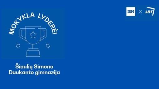 """Šiaulių Simono Daukanto gimnazija – konkurso """"Mokykla lyderė 2020"""" nugalėtoja"""
