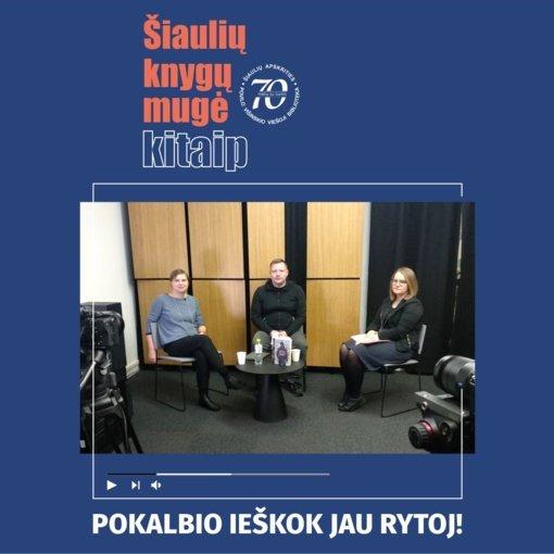"""""""Šiaulių knygų mugė – kitaip"""". Pokalbis su rašytoju Rimantu Kmita"""