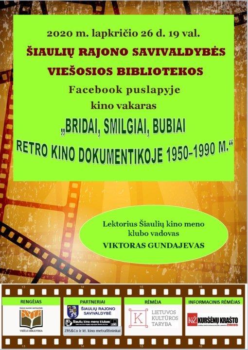 """Paskaita-kino vakaras """"Bridai, Smilgiai, Bubiai retro kino dokumentikoje 1950–1990 m.""""."""