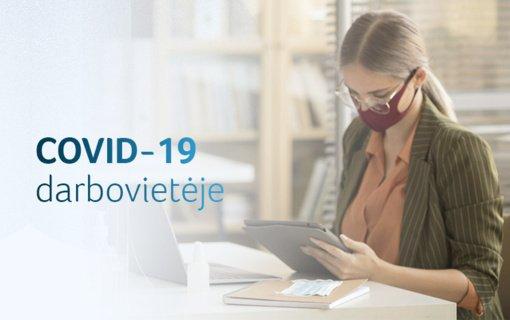 COVID-19 darbovietėje: ką svarbu žinoti darbdaviui ir darbuotojams?