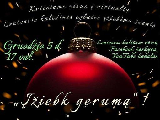 """Kviečia Lentvario kalėdinės eglutės įžiebimo šventė """"Įžiebk gerumą"""""""