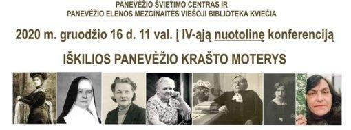 """IV-oji konferencija """"Iškilios Panevėžio krašto moterys"""""""