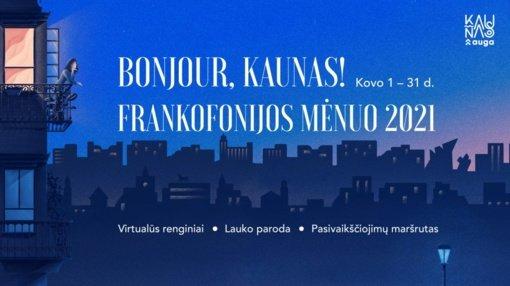 Frankofonijos mėnuo Kaune: prancūziški akcentai – išskirtiniuose virtualiuose renginiuose