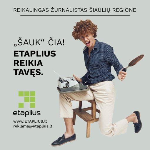 Ieškome žurnalisto Šiaulių regione