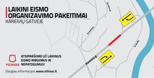 Įsigalioja laikini eismo ribojimai Vilniaus Kareivių gatvės atkarpoje