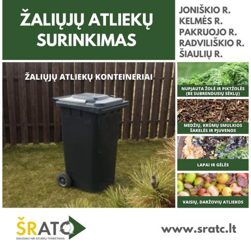 Prasideda žaliųjų atliekų surinkimas