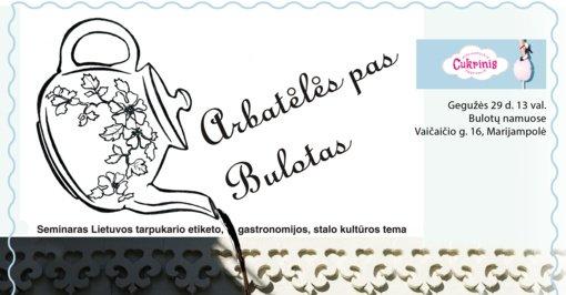 """Tarpukario gastronomija ir etiketas – renginyje """"Arbatėlės pas Bulotas"""""""