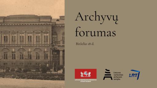 Archyvų forume – diskusija apie dokumentinį paveldą ir ateities archyvą