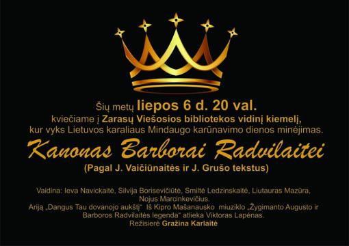 """Zarasuose – Lietuvos karaliaus Mindaugo karūnavimo dienos minėjimas """"Kanonas Barborai Radvilaitei"""""""