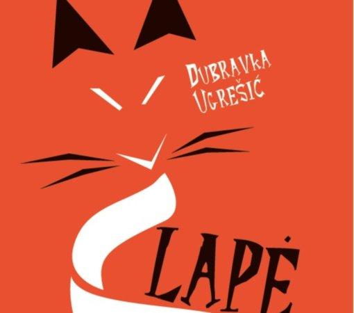 """Dubravkos Ugrešić """"Lapė"""" – literatūrinė provokacija gurmanams"""