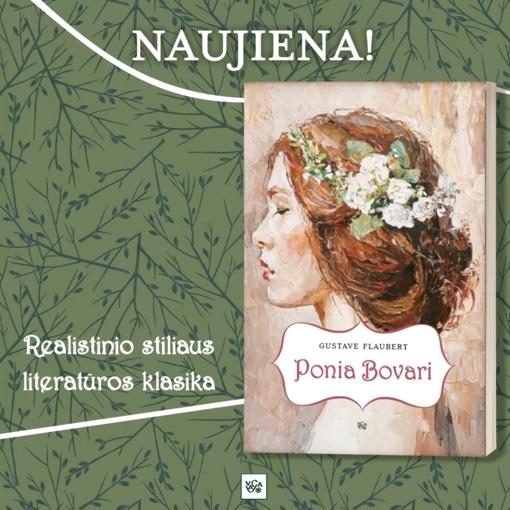 """200-osioms Gustave'o Flaubert'o  metinėms – naujas """"Ponios Bovari"""" leidimas"""