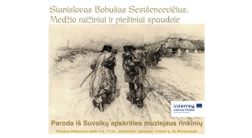 Lietuvos ir Lenkijos dailininko Stanislovo Bohušo Sestšencevičiaus darbų paroda