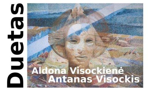 Tapytojo Antano ir keramikės Aldonos Visockių kūrybos paroda DUETAS