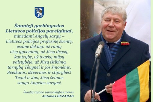 Šiaulių rajono savivaldybės mero sveikinimas Lietuvos policijos dienos proga