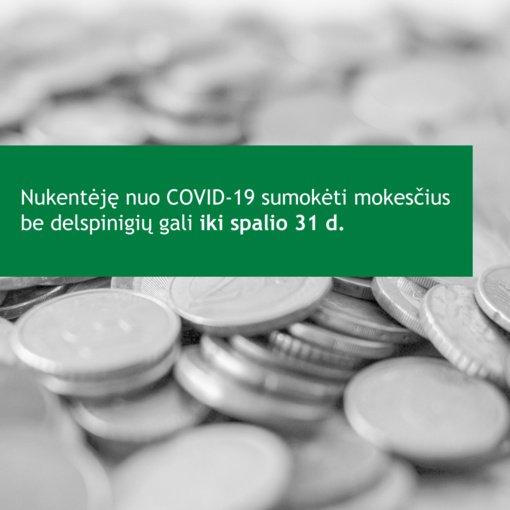 Aktualu nuo COVID-19 nukentėjusiam verslui: suskubkite sumokėti mokesčius be delspinigių