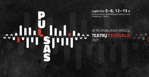 """XII respublikinio mėgėjų teatrų festivalio """"Pulsas"""" programa"""