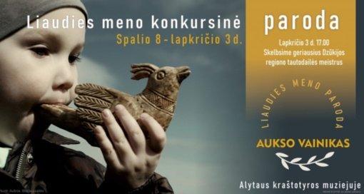 """Kraštotyros muziejuje vyks konkursinės liaudies meno parodos """"Aukso vainikas"""" uždarymas"""