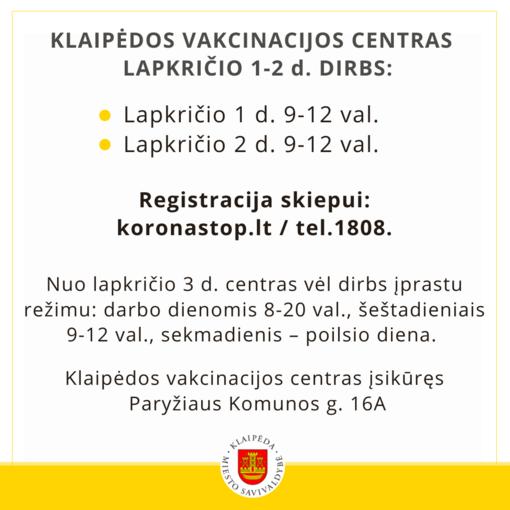 Vakcinacijos centras lapkričio 1 ir 2 d. dirbs trumpiau