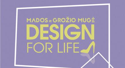 """Šiaulių arenoje balandžio 15-ąją– didžiausias mados ir grožio renginys """"Design for Life"""""""