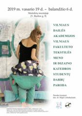 VDA VF Tekstilės meno ir dizaino katedros studentų darbų paroda
