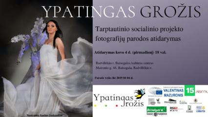 """Tarptautinio socialinio projekto """"Ypatingas grožis"""" fotografijų paroda Baisogaloje"""