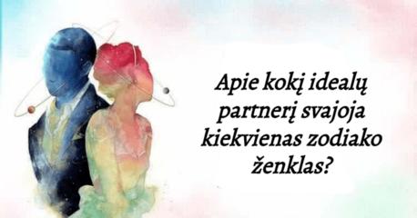 Apie kokį idealų partnerį svajoja kiekvienas Zodiako ženklas?