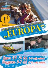 """Sportinė-edukacinė stovykla """"Europa"""" ir vėl startuoja"""