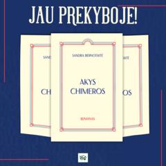 """Sandros Bernotaitės """"Akys chimeros"""" – kelionė laiku į tarpukario Lietuvą"""